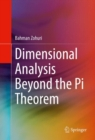Dimensional Analysis Beyond the Pi Theorem - eBook