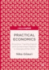 Practical Economics : Economic Transformation and Government Reform in Georgia 2004-2012 - eBook
