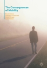 The Consequences of Mobility : Reflexivity, Social Inequality and the Reproduction of Precariousness in Highly Qualified Migration - eBook