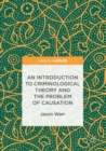 An Introduction to Criminological Theory and the Problem of Causation - Book
