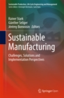 Sustainable Manufacturing : Challenges, Solutions and Implementation Perspectives - eBook