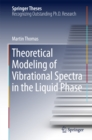 Theoretical Modeling of Vibrational Spectra in the Liquid Phase - eBook