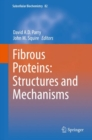 Fibrous Proteins: Structures and Mechanisms - eBook