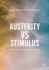 Austerity vs Stimulus : The Political Future of Economic Recovery - eBook