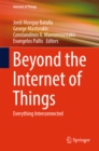 Beyond the Internet of Things : Everything Interconnected - eBook