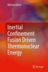 Inertial Confinement Fusion Driven Thermonuclear Energy - eBook