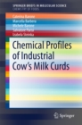 Chemical Profiles of Industrial Cow's Milk Curds - eBook