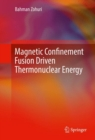Magnetic Confinement Fusion Driven Thermonuclear Energy - eBook