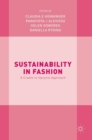 Sustainability in Fashion : A Cradle to Upcycle Approach - Book