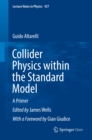 Collider Physics within the Standard Model : A Primer - eBook