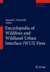 Encyclopedia of Wildfires and Wildland-Urban Interface (WUI) Fires - Book