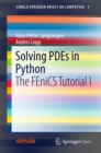 Solving PDEs in Python : The FEniCS Tutorial I - eBook