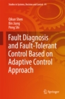 Fault Diagnosis and Fault-Tolerant Control Based on Adaptive Control Approach - eBook