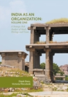 India as an Organization: Volume One : A Strategic Risk Analysis of Ideals, Heritage and Vision - eBook