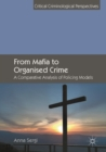From Mafia to Organised Crime : A Comparative Analysis of Policing Models - eBook