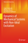 Dynamics of Mechanical Systems with Non-Ideal Excitation - eBook
