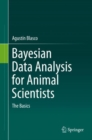 Bayesian Data Analysis for Animal Scientists : The Basics - Book