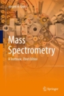 Mass Spectrometry : A Textbook - eBook