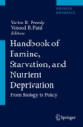 Handbook of Famine, Starvation, and Nutrient Deprivation : From Biology to Policy - Book