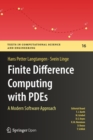 Finite Difference Computing with PDEs : A Modern Software Approach - Book