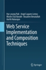 Web Service Implementation and Composition Techniques - eBook