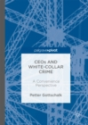 CEOs and White-Collar Crime : A Convenience Perspective - eBook