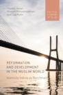 Reformation and Development in the Muslim World : Islamicity Indices as Benchmark - eBook