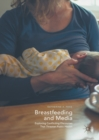 Breastfeeding and Media : Exploring Conflicting Discourses That Threaten Public Health - eBook