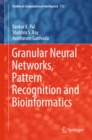 Granular Neural Networks, Pattern Recognition and Bioinformatics - eBook