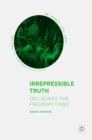 Irrepressible Truth : On Lacan's 'The Freudian Thing' - eBook