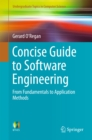 Concise Guide to Software Engineering : From Fundamentals to Application Methods - eBook