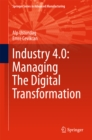 Industry 4.0: Managing The Digital Transformation - eBook