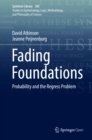 Fading Foundations : Probability and the Regress Problem - eBook