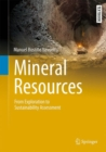Mineral Resources : From Exploration to Sustainability Assessment - Book