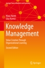 Knowledge Management : Value Creation Through Organizational Learning - eBook