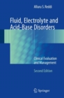 Fluid, Electrolyte and Acid-Base Disorders : Clinical Evaluation and Management - Book
