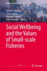 Social Wellbeing and the Values of Small-scale Fisheries - eBook