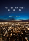 The Constitution of the City : Economy, Society, and Urbanization in the Capitalist Era - Book