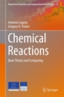 Chemical Reactions : Basic Theory and Computing - Book