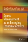 Sports Management as an Emerging Economic Activity : Trends and Best Practices - eBook