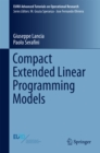 Compact Extended Linear Programming Models - eBook