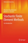 Stochastic Finite Element Methods : An Introduction - eBook