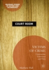 Victims of Crime : Construction, Governance and Policy - eBook