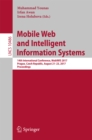 Mobile Web and Intelligent Information Systems : 14th International Conference, MobiWIS 2017, Prague, Czech Republic, August 21-23, 2017, Proceedings - eBook