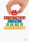 Constructivist Education in an Age of Accountability - eBook
