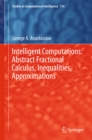 Intelligent Computations: Abstract Fractional Calculus, Inequalities, Approximations - eBook