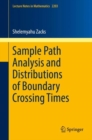 Sample Path Analysis and Distributions of Boundary Crossing Times - eBook