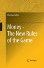 Money - The New Rules of the Game - eBook