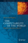 The Computability of the World : How Far Can Science Take Us? - eBook