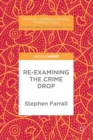 Re-Examining The Crime Drop - eBook